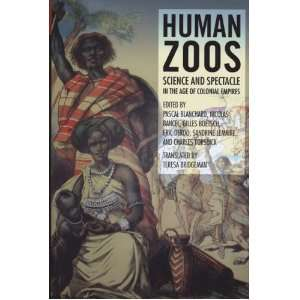 Human Zoos: From the Hottentot Venus to Reality Shows