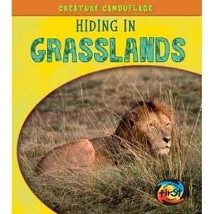 Hiding in Grasslands (Creature Camouflage) [Paperback
