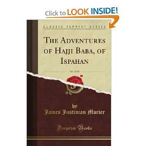 The Adventures of Hajji Baba, of Ispahan, Vol. 2 of 3 (Classic Reprint