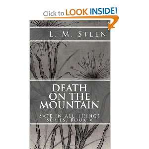 Death on the Mountain Safe in All Things Series, Book V