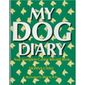 My Dog DiaryYour Complete Canine Record Book