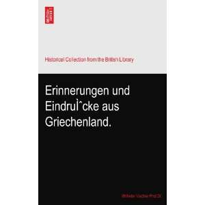 aus Griechenland. Wilhelm Vischer Prof.Dr. of the University of Basle