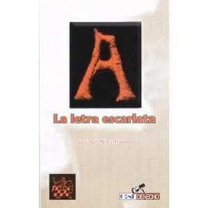 LA LETRA ESCARLATA (Spanish Edition) (9788484428381