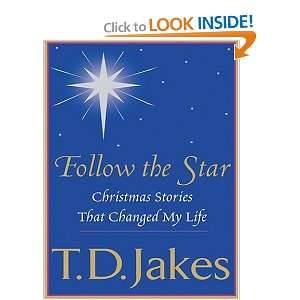 Follow the Star Christmas Stories That Changed My Life on your