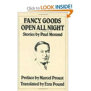 Fancy Goods ; Open All Night (A New Directions Book