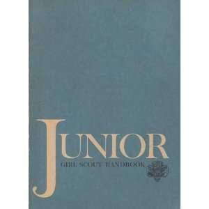 Junior Girl Scout Handbook Ann McGovern, Marjorie Kuck, Francis W