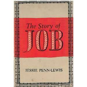 Job Glimpse Into the Mystery of Suffering Jessie Penn Lewis Books