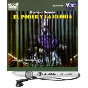 El Poder y la Gloria [The Power and the Glory] (Audible