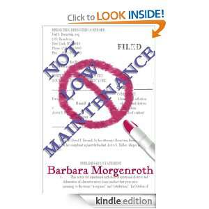 Not Low Maintenance: Barbara Morgenroth:  Kindle Store