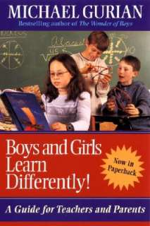 Boys and Girls Learn Differently! by Michael Gurian, Patricia Henley