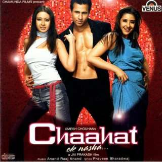 Chaahat   Ek Nasha: Various Artists