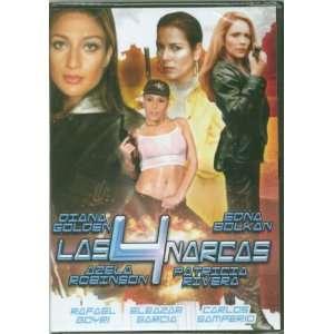 Las 4 Narcas: Diana Golden, Edna Bolkan, Azela Tobinson