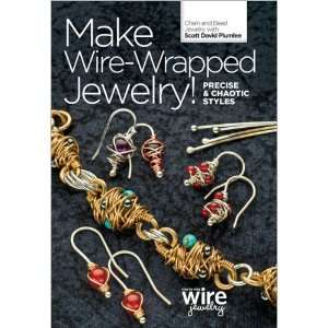 Make Wire Wrapped Jewelry! Precise and Chaotic Styles