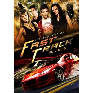 Fast Track: No Limits: Erin Cahill, Andrew Walker, Alexia