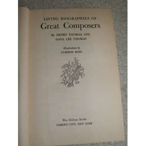 biographies of great composers: Henry Thomas & Dana Lee Thomas: Books