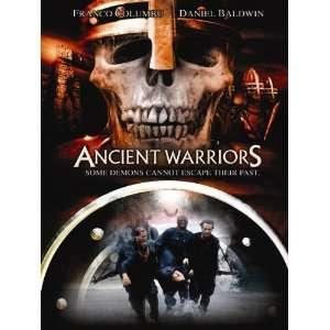 Ancient Warriors Daniel Baldwin, Franco Columbu, Various