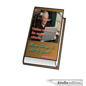 Resources for Senior Citizens: Henry Brown:  Kindle Store