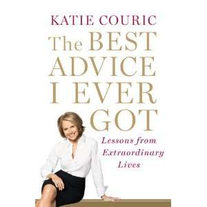 Lessons from Extraordinary Lives (9780812992779): Katie Couric: Books
